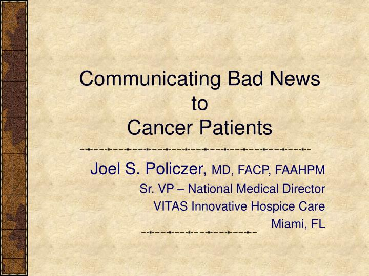 communicating bad news to cancer patients n.