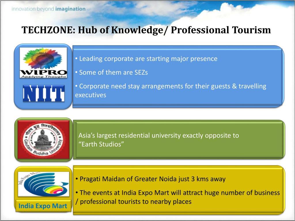 TECHZONE: Hub of Knowledge/ Professional Tourism