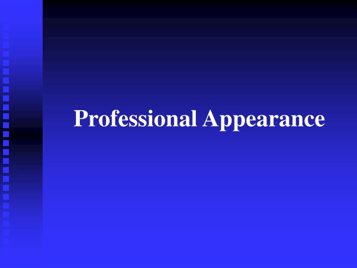 professional appearance n.
