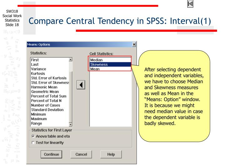 Compare Central Tendency in SPSS: Interval(1)