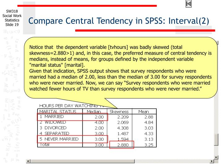 Compare Central Tendency in SPSS: Interval(2)