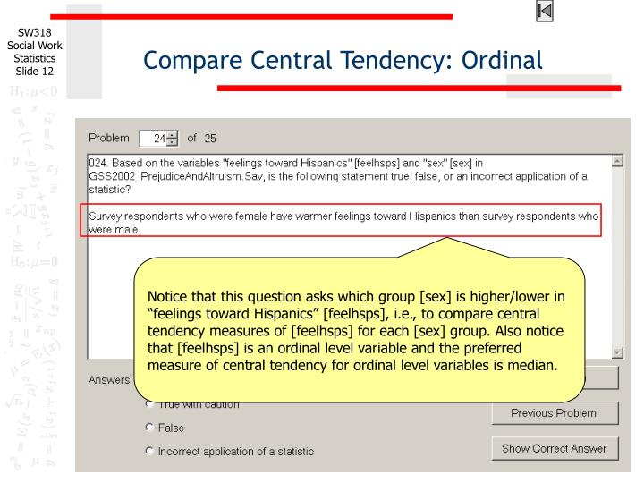 Compare Central Tendency: Ordinal