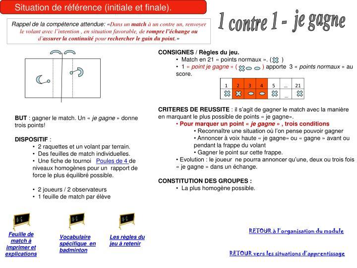 Situation de référence (initiale et finale).