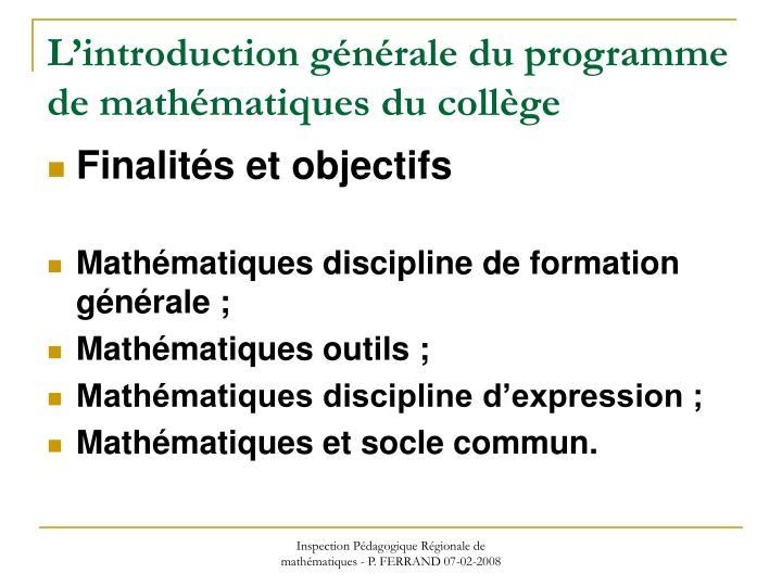 L introduction g n rale du programme de math matiques du coll ge