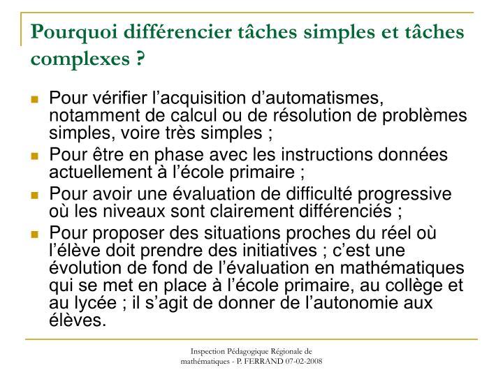 Pourquoi différencier tâches simples et tâches complexes ?