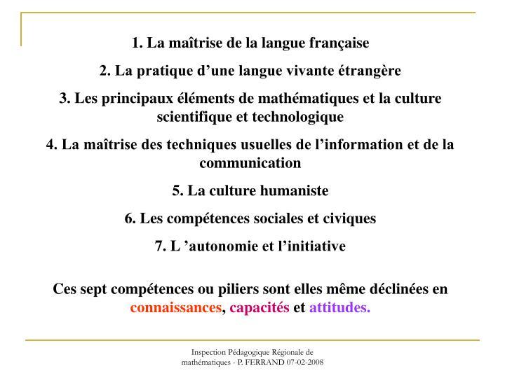 1. La maîtrise de la langue