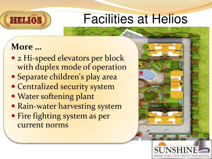 Facilities at Helios