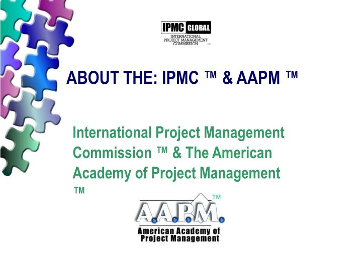 About the ipmc aapm