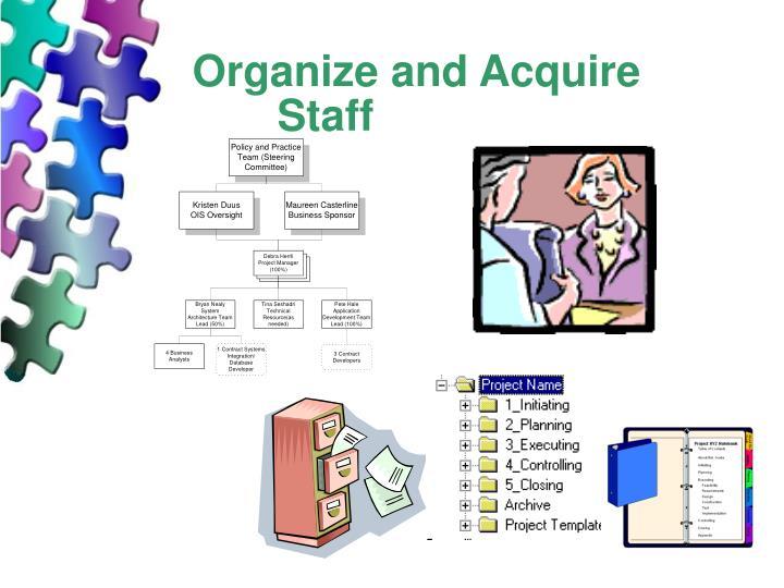 Organize and Acquire