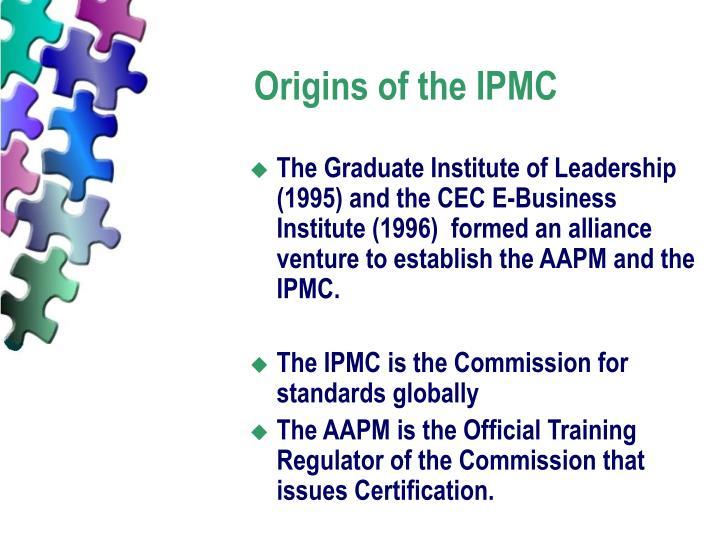 Origins of the ipmc