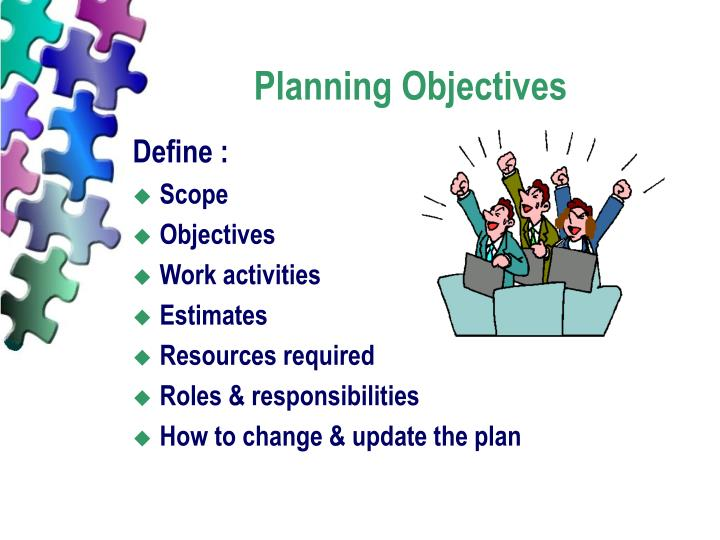 Planning Objectives