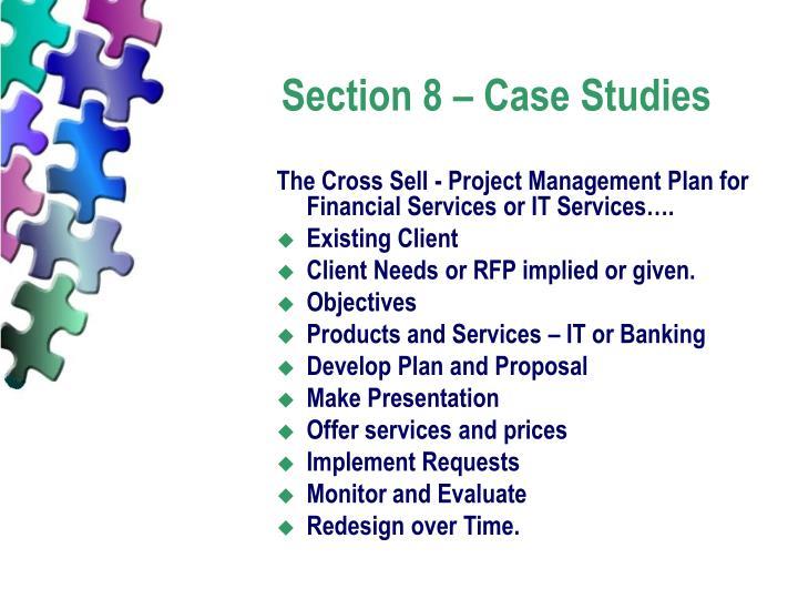 Section 8 – Case Studies