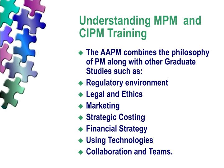 Understanding MPM  and CIPM Training