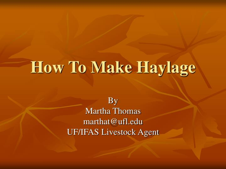 how to make haylage n.