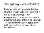 the spillway characteristics