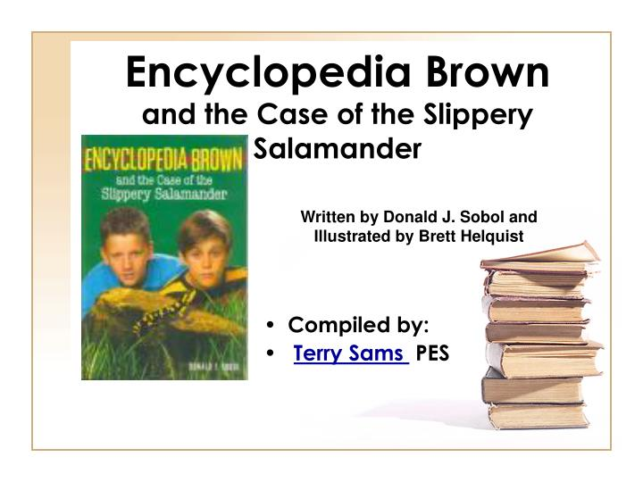 encyclopedia brown and the case of the slippery salamander n.