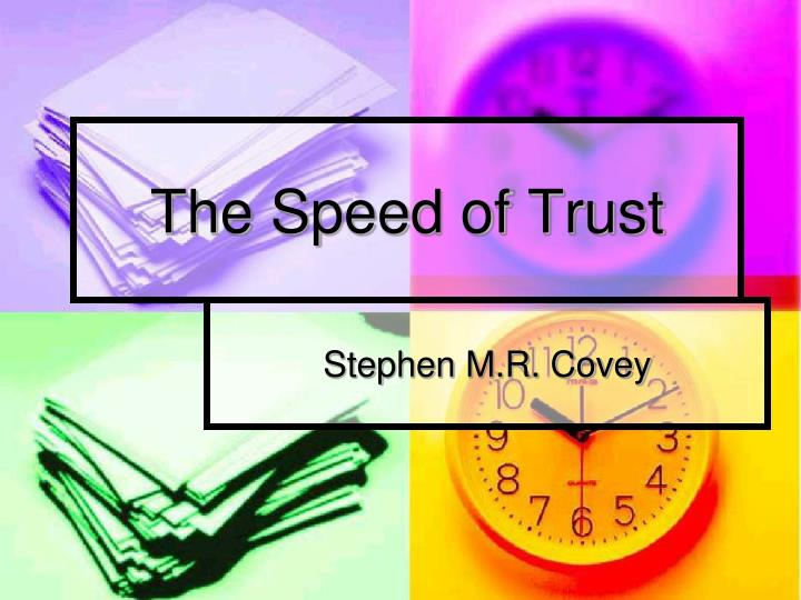 the speed of trust n.