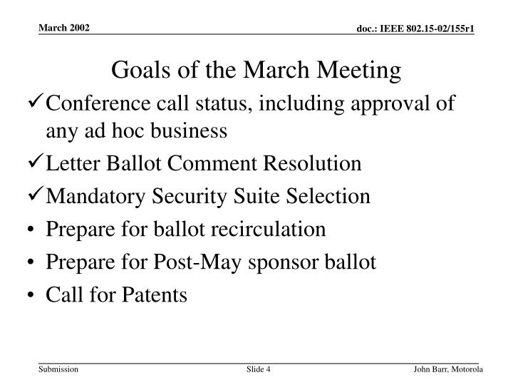 Goals of the March Meeting