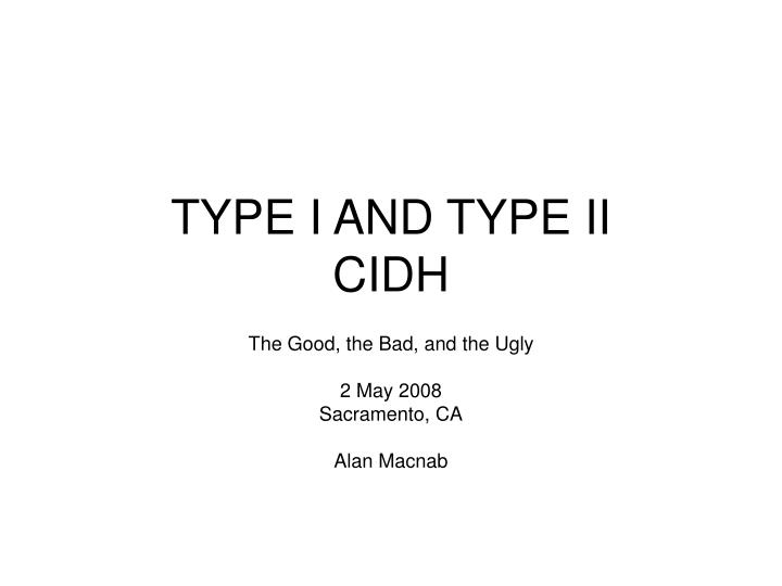 type i and type ii cidh n.