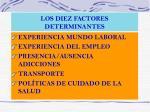 los diez factores determinantes1