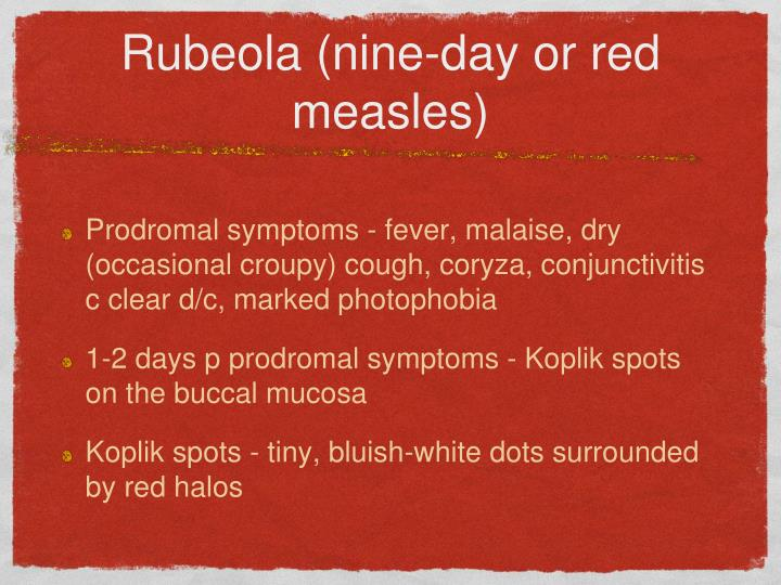 Rubeola nine day or red measles