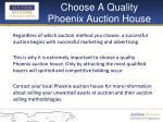choose a quality phoenix auction house