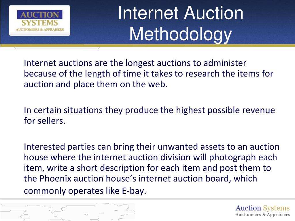 Internet Auction Methodology