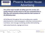 phoenix auction house advertising