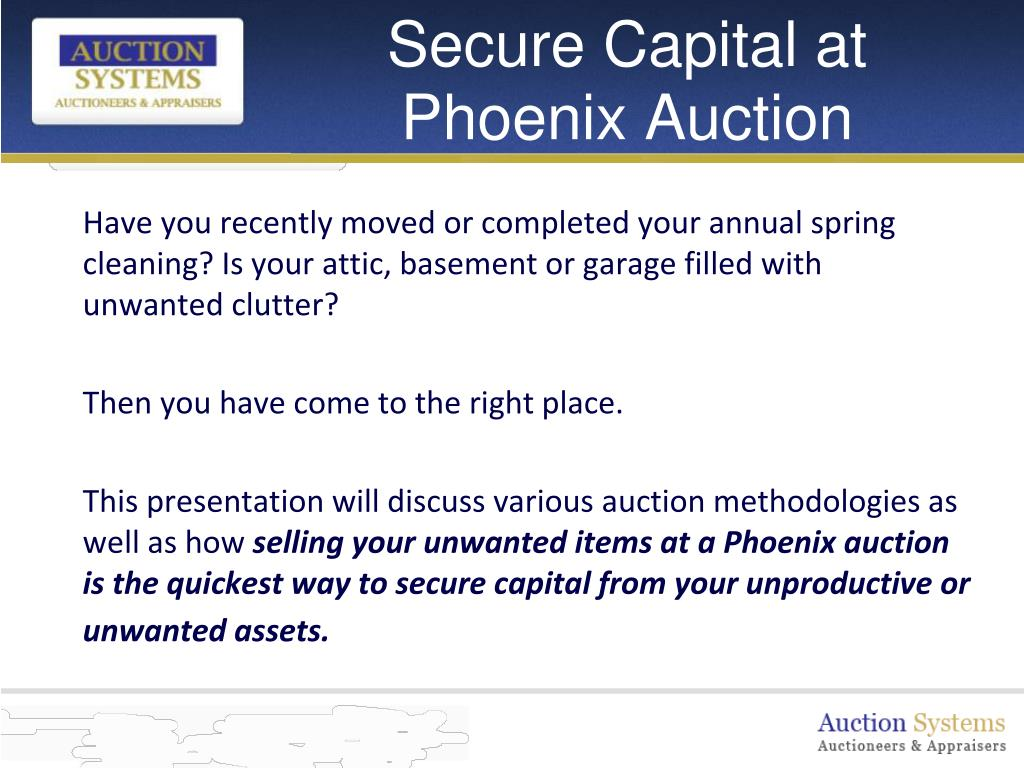 Secure Capital at Phoenix Auction