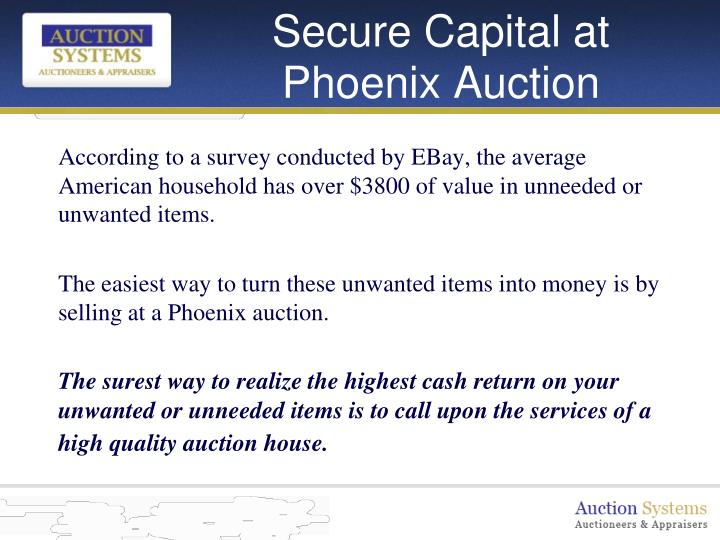 Secure capital at phoenix auction3