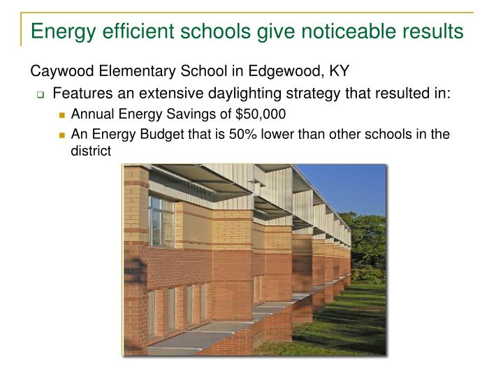 Energy efficient schools give noticeable results
