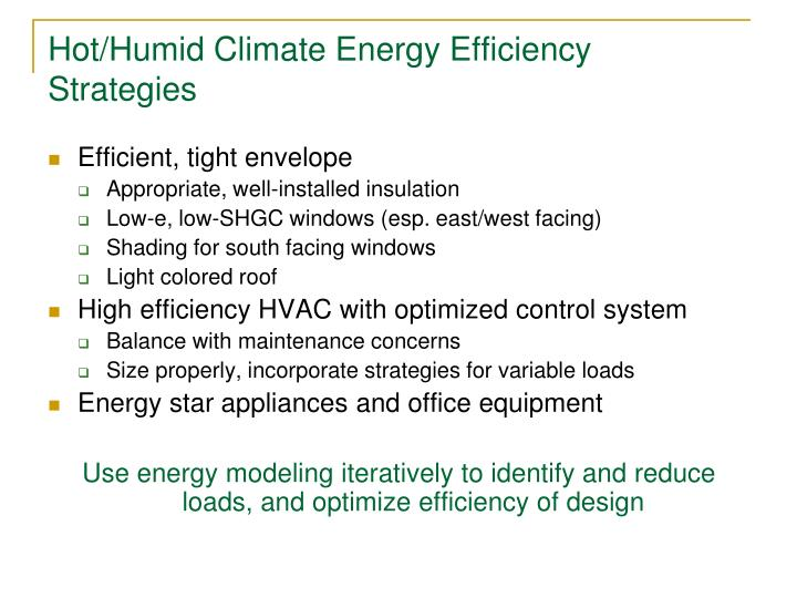 Hot/Humid Climate Energy Efficiency Strategies