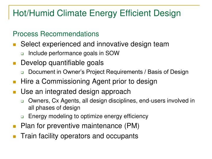 Hot/Humid Climate Energy Efficient Design