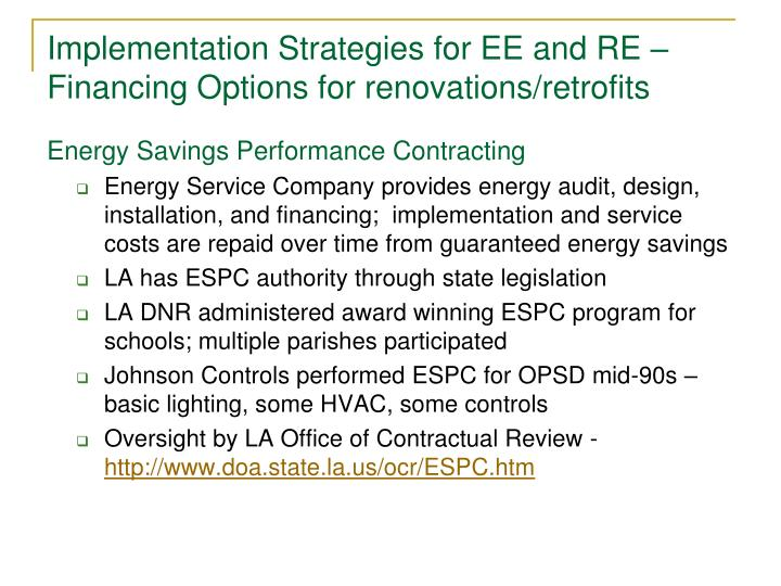 Implementation Strategies for EE and RE – Financing Options for renovations/retrofits