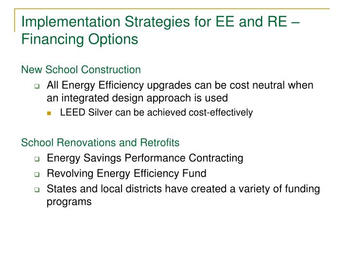 Implementation Strategies for EE and RE – Financing Options