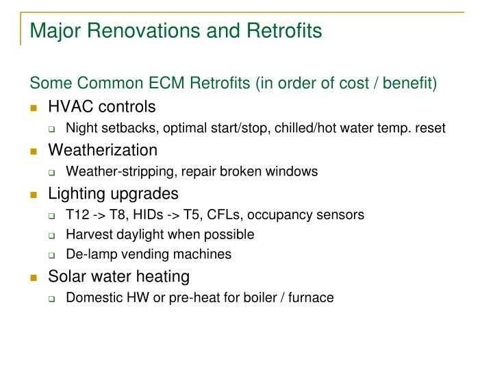 Major Renovations and Retrofits