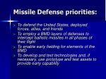 missile defense priorities