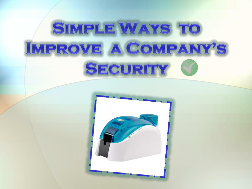 simple ways to improve a company s security l.