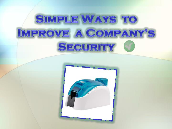 Simple ways to improve a company s security