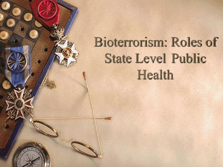 bioterrorism roles of state level public health n.