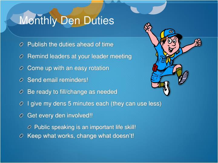 Monthly Den Duties