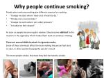 why people continue smoking