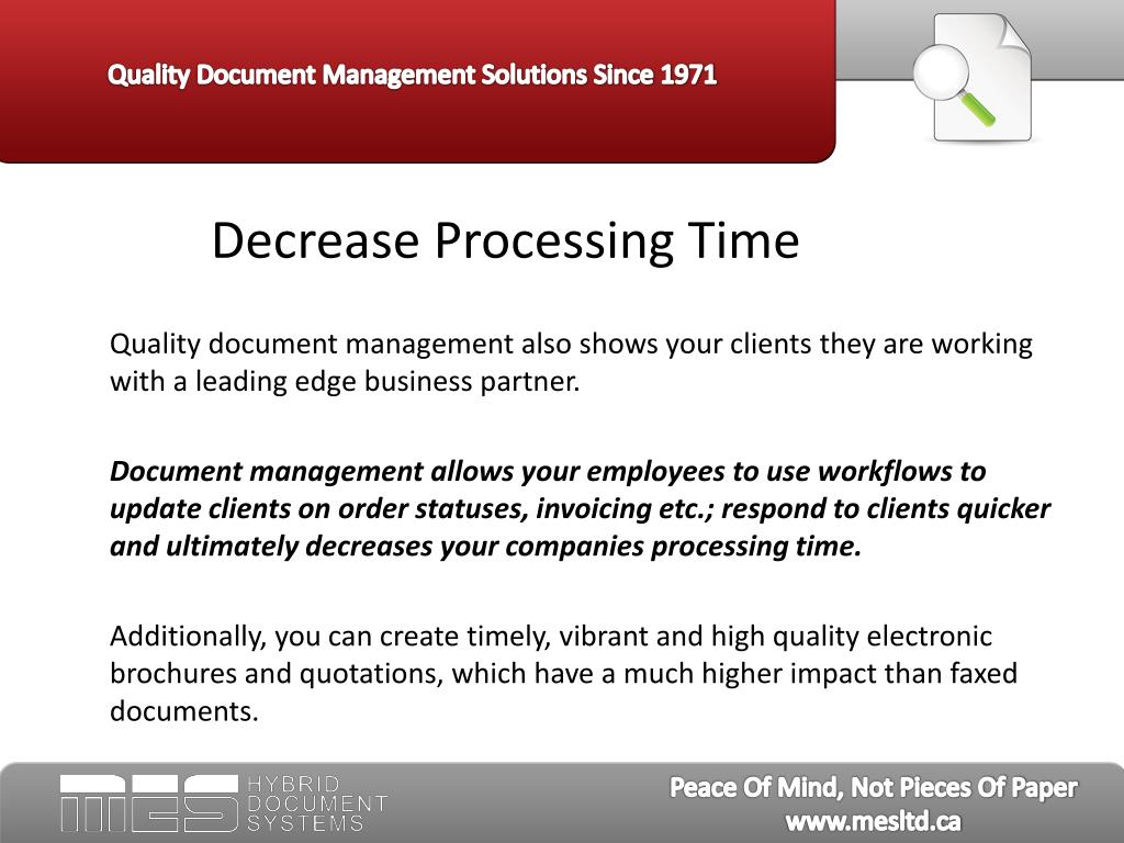Decrease Processing Time