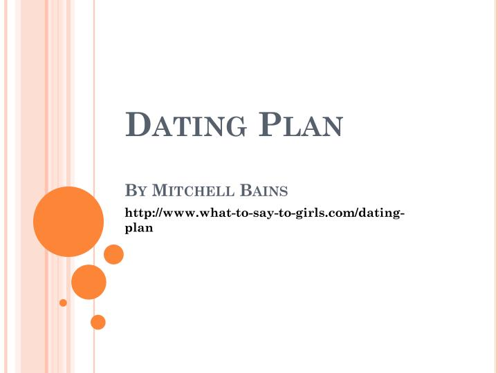 Dating plan by mitchell bains