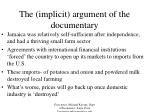 the implicit argument of the documentary