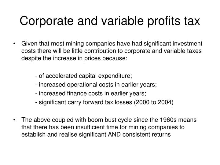 Corporate and variable profits tax