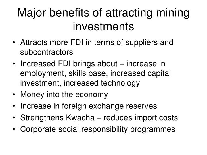 Major benefits of attracting mining investments