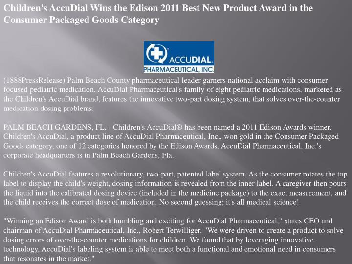 Children's AccuDial Wins the Edison 2011 Best New Product Award in the Consumer Packaged Goods Categ...