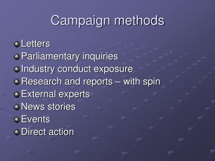 Campaign methods