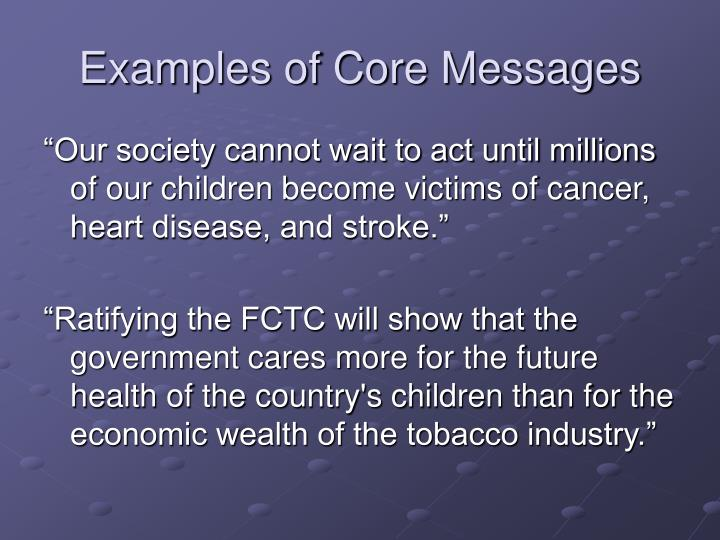 Examples of Core Messages
